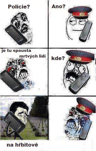 Hal��, policie?